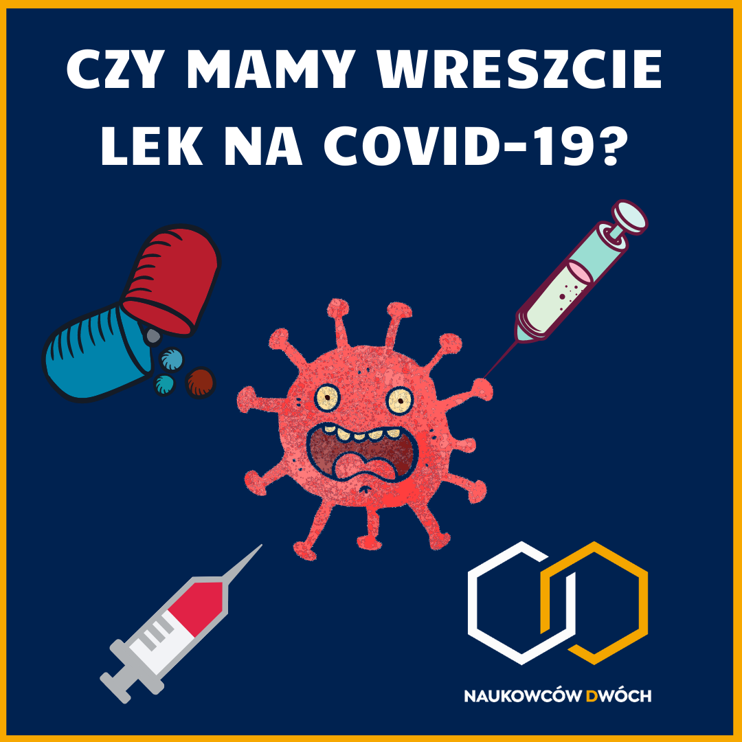 Czy mamy już lek na COVID-19 ?